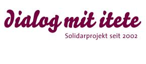 Dialog mit Itete