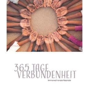 365 Tage Verbundenheit - Geburtstagskalender von Dialog mit Itete und PlayTogetherNow